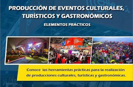 Organizan curso especializado en producción de eventos culturales, turísticos y gastronómicos
