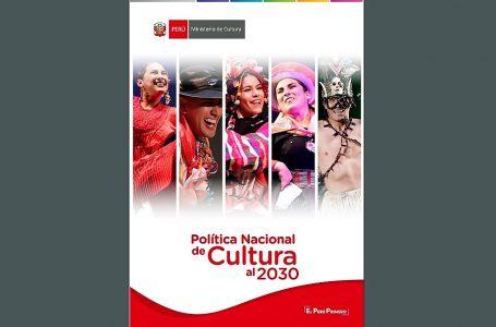 Presentan Política Nacional de Cultura y su impacto en 24 regiones del país