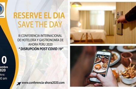 """Ahora Perú realizará conferencia de hotelería y gastronomía """"Disrupción Post Covid-19"""""""