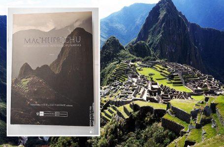 Presentan libro con investigaciones científicas realizadas en Machu Picchu