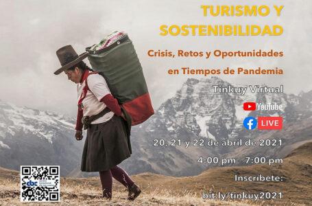 Expertos analizarán crisis del turismo y propuestas de solución en foro Tinkuy Virtual