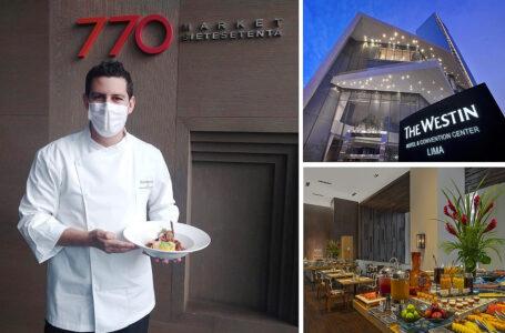 Restaurante 770 del hotel Westin reanuda sus operaciones con grandes novedades